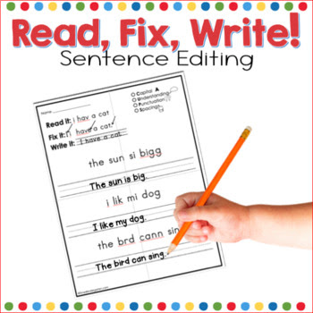 read the sentence, edit and re-write, kindergarten editing