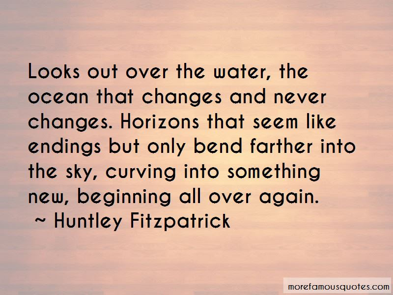 New Beginning Quotes Top 169 Quotes About New Beginning From Famous