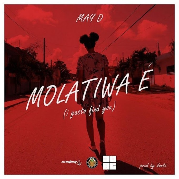 [Music] May D – Molatiwa É