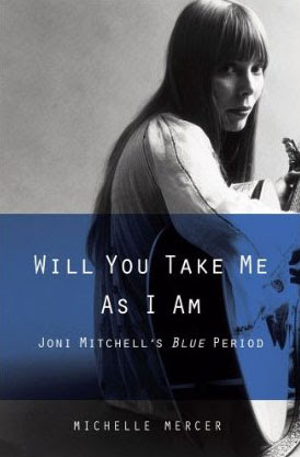 Cover of Will You Take Me As I Am: Joni Mitchell's Blue Period
