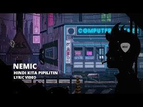 Hindi Kita Pipilitin by Nemic [Official Lyric Video]