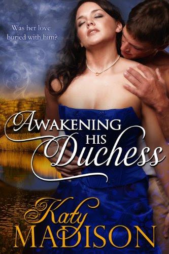Awakening His Duchess by Katy Madison