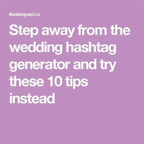 Best 25  Wedding hashtag generator ideas on Pinterest