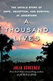 A Thousand Lives: The Untold Story of Faith, Deception, and Survival at Jonestown