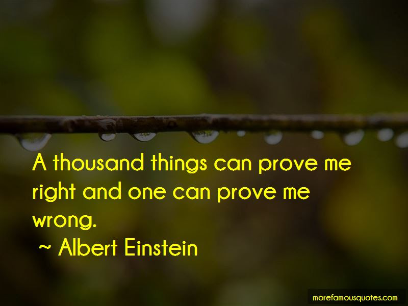 Prove Me Right Quotes Top 45 Quotes About Prove Me Right From