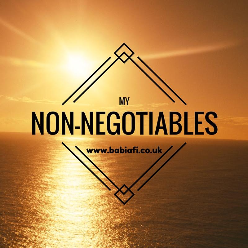 My Non-Negotiables