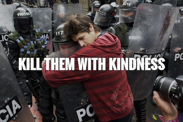 Kill Them With Kindness Picture Quotes