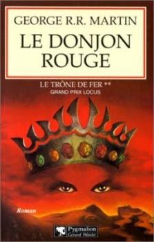 Couverture Le Trône de fer, tome 02 : Le Donjon rouge