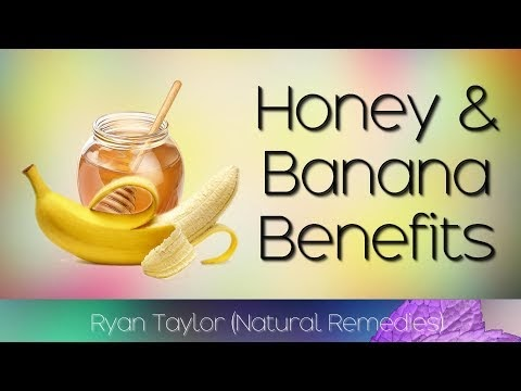 Honey and Banana: Benefits + Recipe (7 Days)