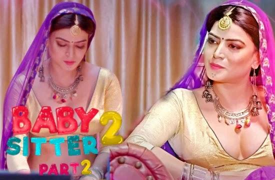 Baby Sitter (2021) Season 2 - Kooku Web Series Part 2 Complete
