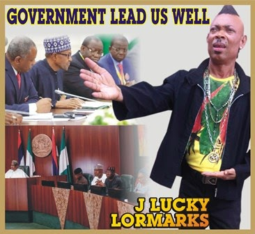 Music : JLucky Lormarks - Government Lead Us Well