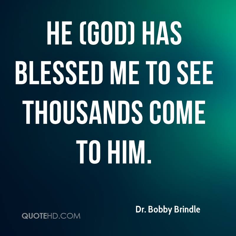 Dr Bobby Brindle Quotes Quotehd