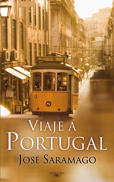 «Viaje a Portugal», de José Saramago —Editorial Alfaguara—