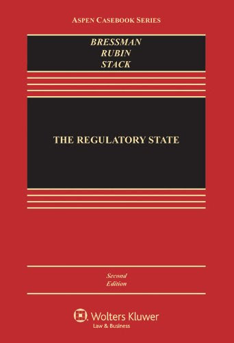 The Regulatory State Second Edition Aspen Casebook