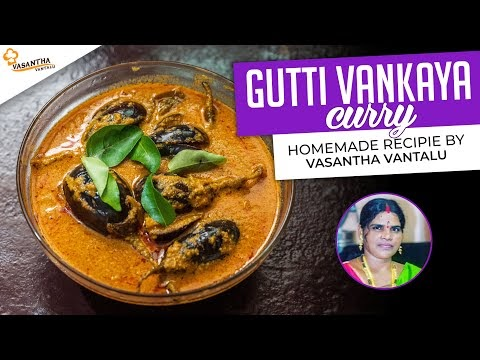 Gutti Vankaya Curry - Stuffed Brinjal Curry |  By Vasantha Vantalu