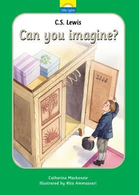 C.S. Lewis: Can You Imagine?