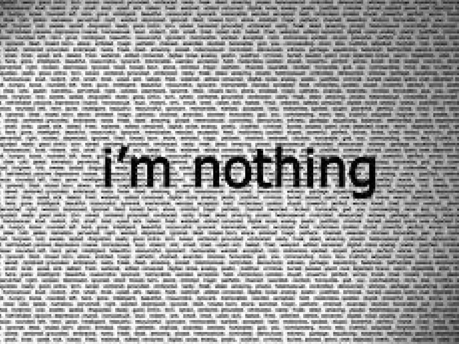 I'm nothing(1600x1200)
