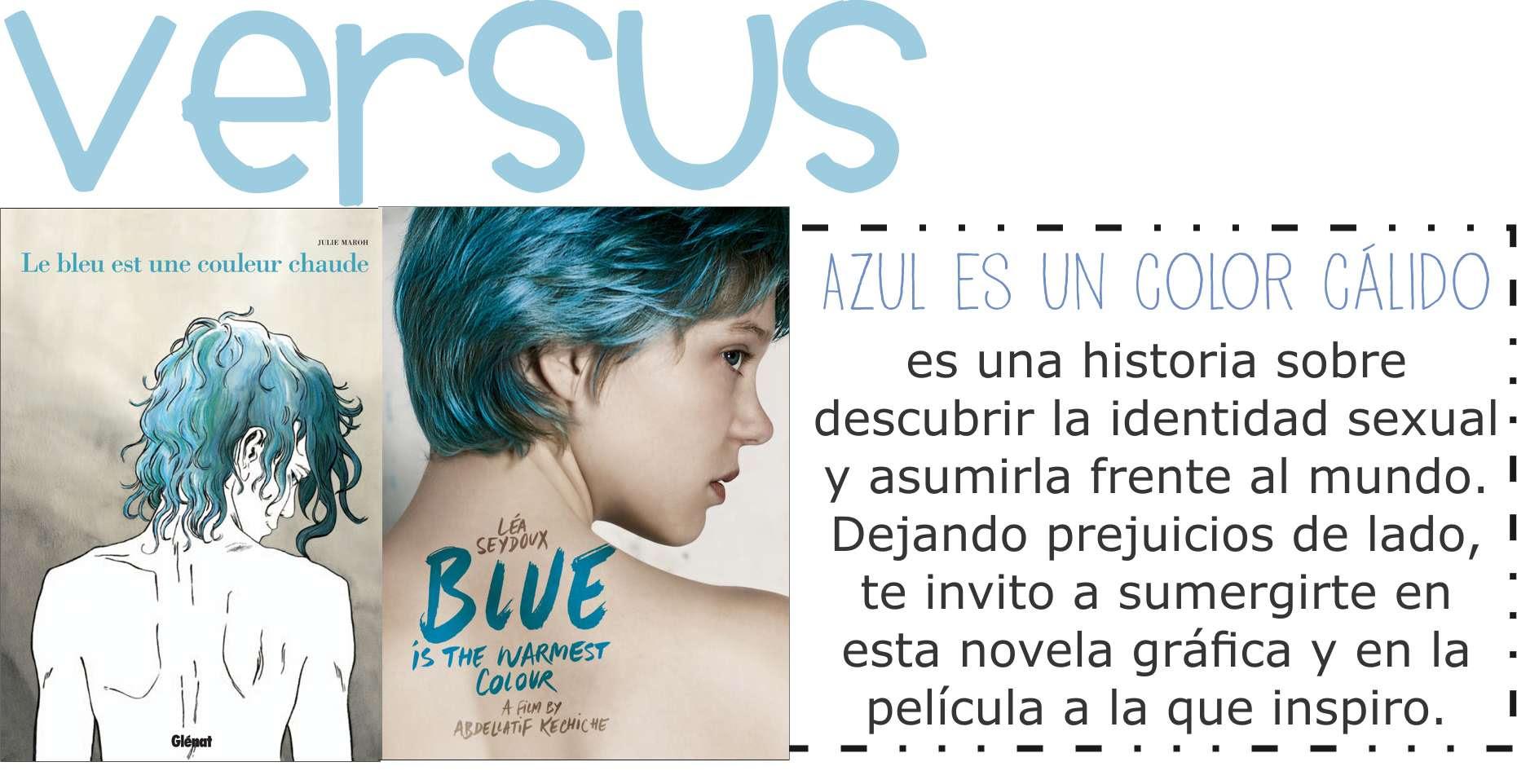 Diferencias libro pelicula Azul es un color calido Julie Maroh