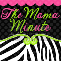 The Mama Minute