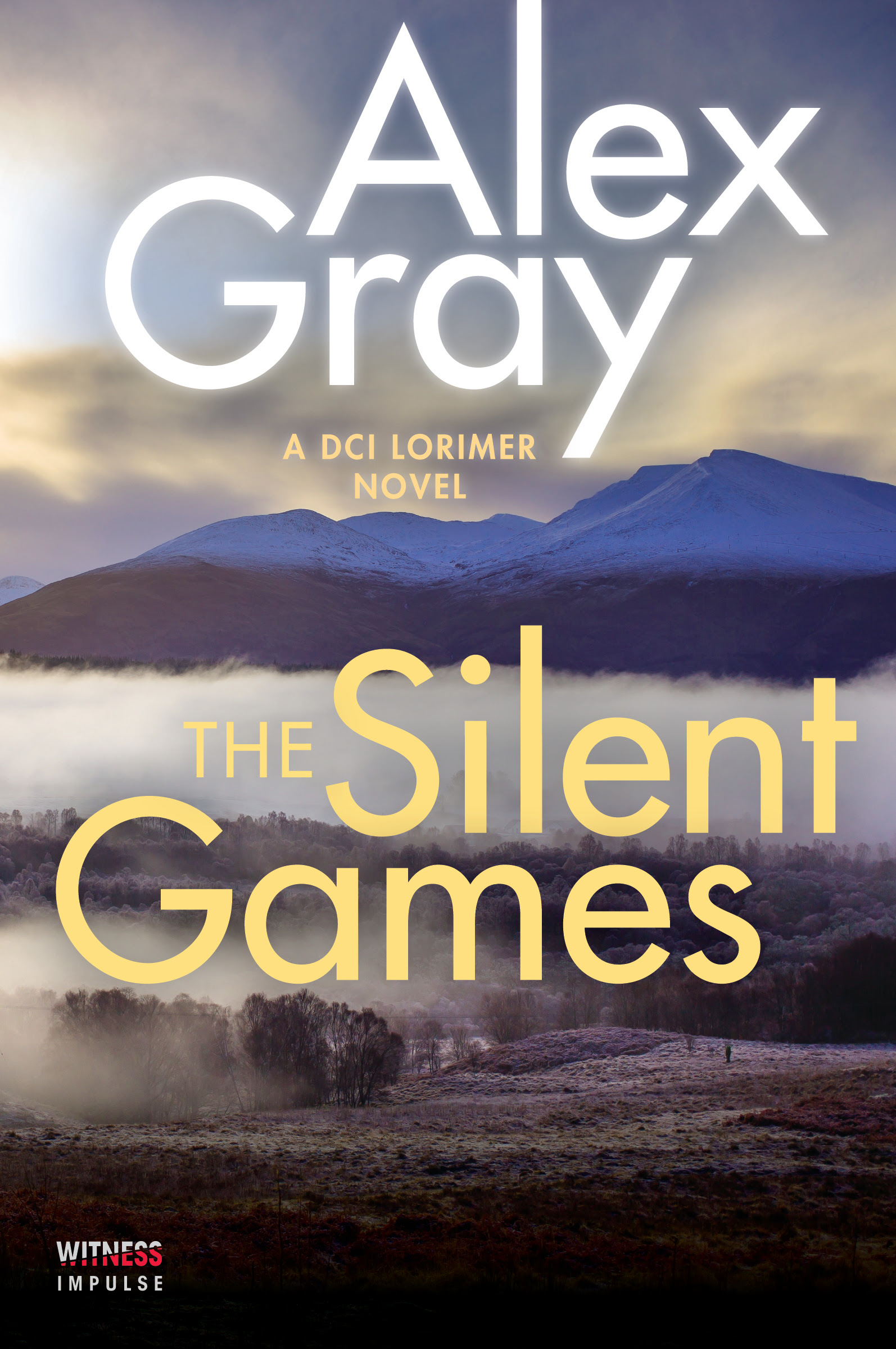 The Silent Games by Alex Gray