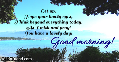 Good Morning Greetings Get Up Hope Your Lovely Eyes Think Beyond