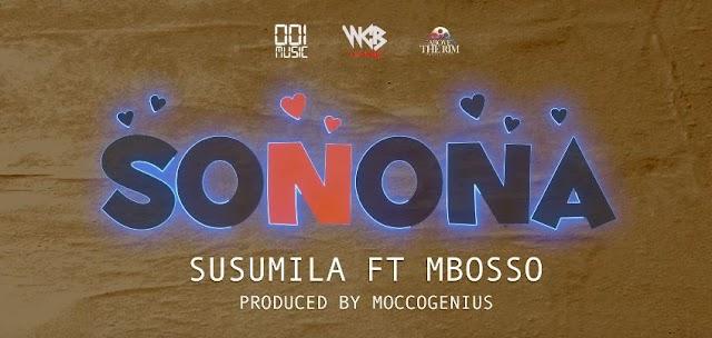 Susumila Ft Mbosso – Sonona   Audio  