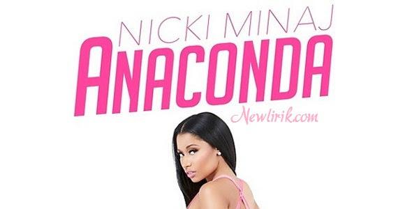 Lyrics Nicki Minaj - Anaconda