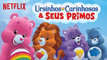Ursinhos Carinhosos & Seus Primos   filmes-netflix.blogspot.com