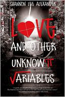 Love and Other Unknown Variables by Shannon Alexander: Book Cover