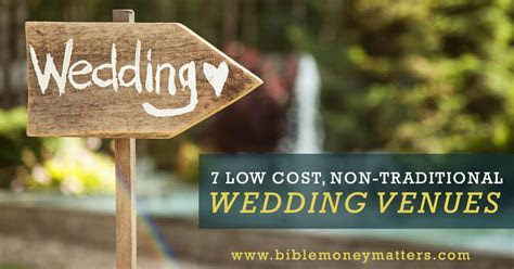 7 Low Cost, Non Traditional Wedding Venues