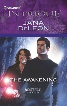 The Awakening (Harlequin Intrigue Series #1393)