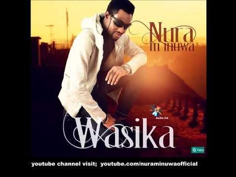 Hausa Song: Nura M Inuwa _ Wasika