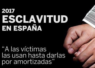 """""""A las víctimas las usan hasta darlas por amortizadas"""""""