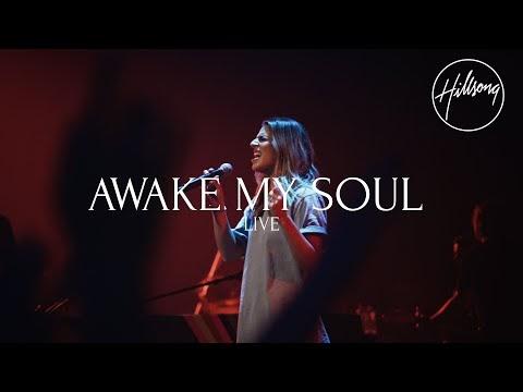 Awake My Soul Lyrics - Hillsong Worship