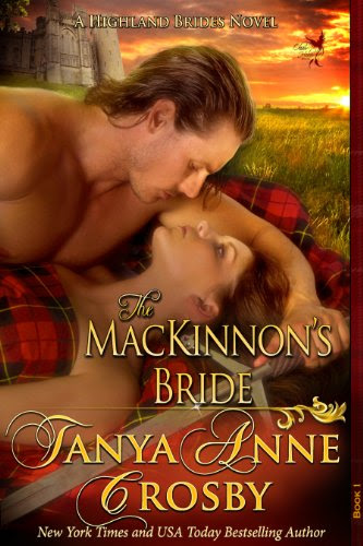 The MacKinnon's Bride (The Highland Brides) by Tanya Anne Crosby