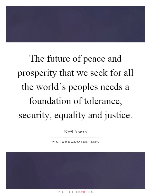 Peace And Prosperity Quotes Sayings Peace And Prosperity Picture