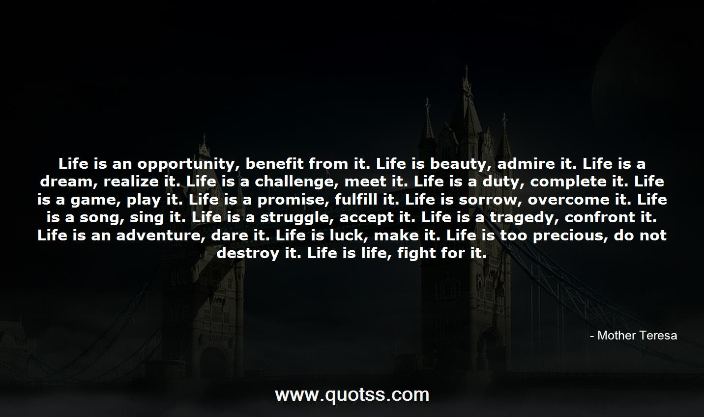 Life Is An Opportunity Benefit From It Life Is Beauty Admire It