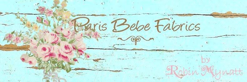 Paris Bebe Fabrics