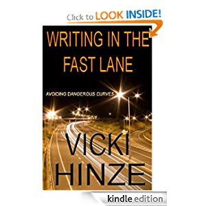 Writing in the Fast Lane