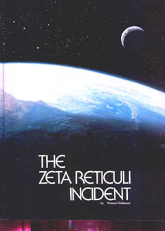 THE ZETA RETICULI INCIDENT, Zeta, Reticuli, Zeta Reticuli, Incident, Zeta Reticuli Incident, UFO, OVNI, Abduction, Aliens