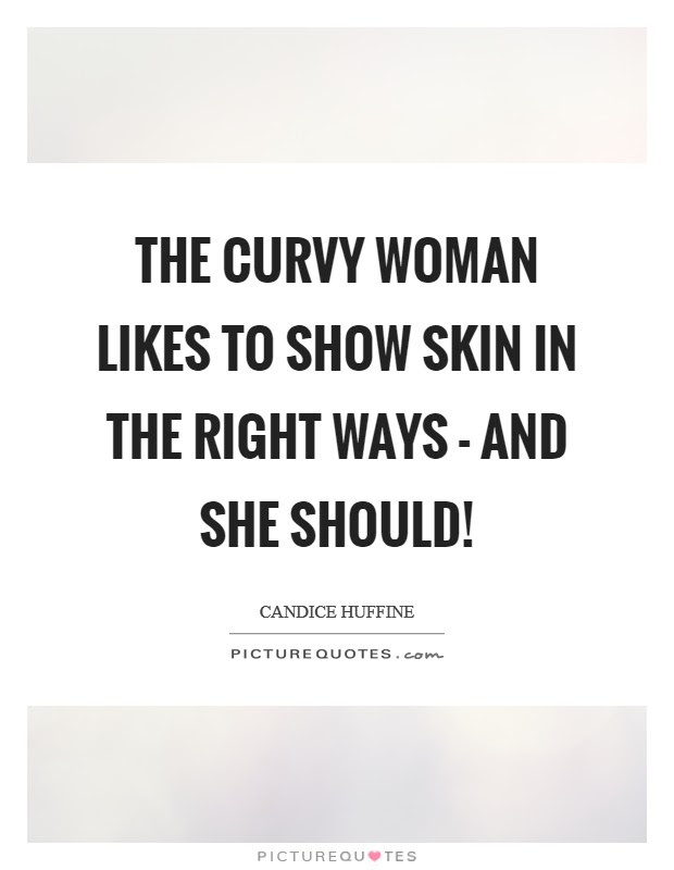 Curvy Woman Quotes Sayings Curvy Woman Picture Quotes
