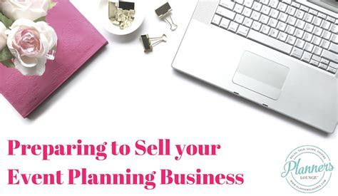 Preparing to Sell Your Event Planning Business