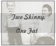 Two Skinny One Fat blog badge