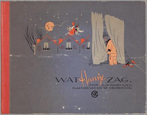 Wat Hansje zag by Dick Poortvliet, illustrated by van Douwe Nieuwenhuis, 1948