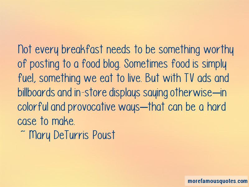 Quotes About Posting Food Top 3 Posting Food Quotes From Famous Authors