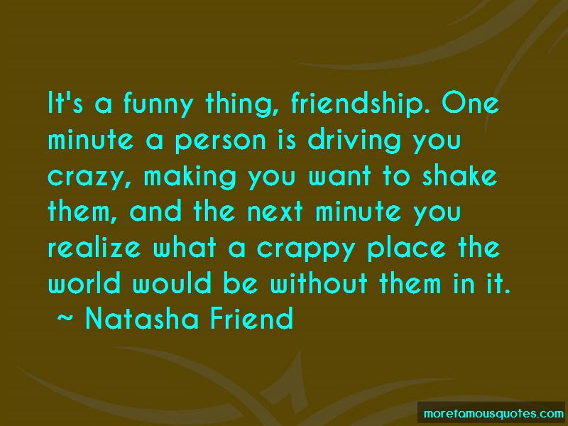 Quotes About Crazy Friendship Top 2 Crazy Friendship Quotes From