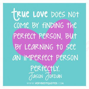 Quotes About Not Perfect Person 51 Quotes