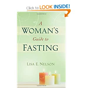Woman's Guide to Fasting, A
