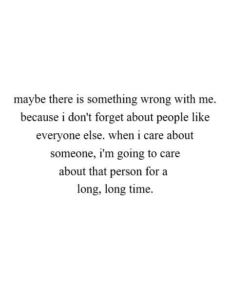 Quotes About Because I Care 148 Quotes