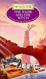 The Wazir and The Witch (Chronicles Of An Age Of Darkness Volume 7)